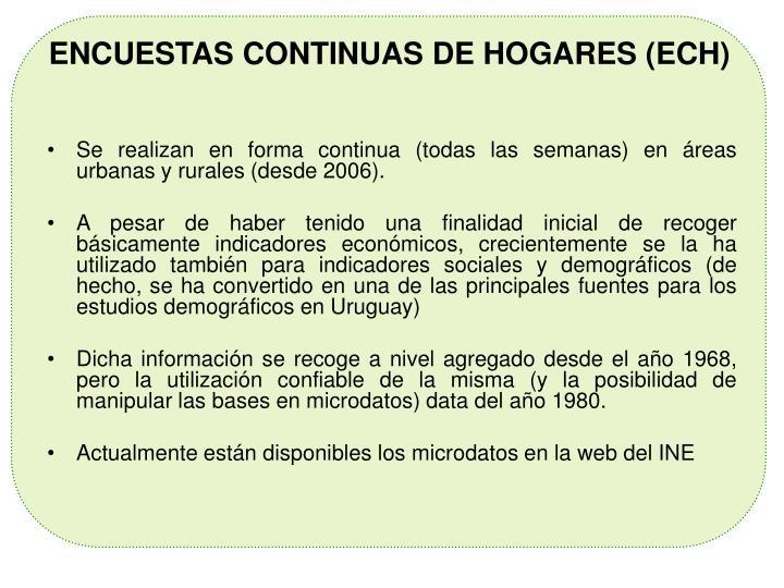 ENCUESTAS CONTINUAS DE HOGARES (ECH)
