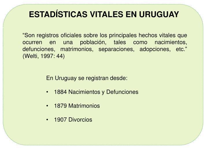 ESTADÍSTICAS VITALES EN URUGUAY