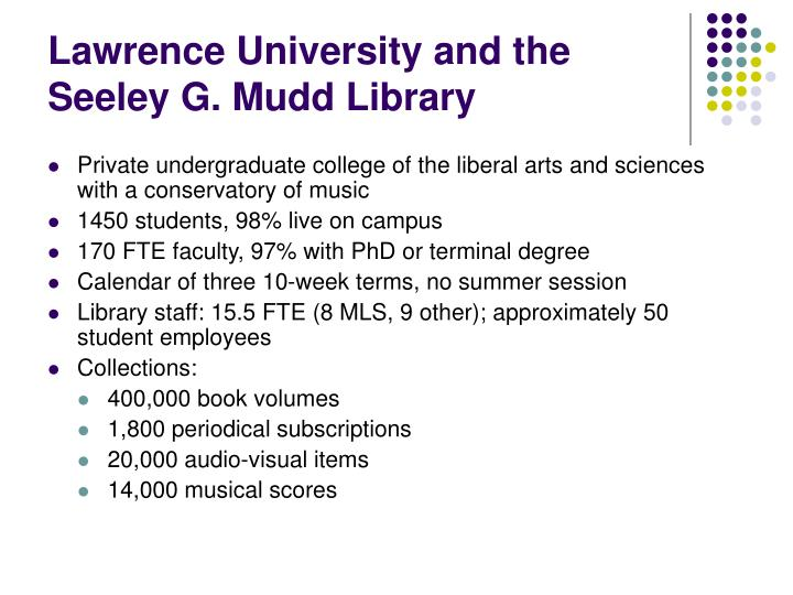 Lawrence university and the seeley g mudd library