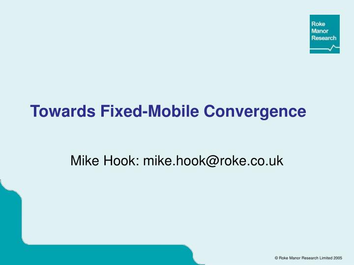 PPT - Towards Fixed-Mobile Convergence PowerPoint Presentation - ID