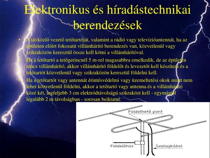 Elektronikus és híradástechnikai berendezések