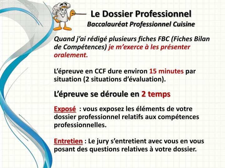 PPT Le Dossier Professionnel Baccalauréat Professionnel Cuisine - Fiche bilan de competences bac pro cuisine