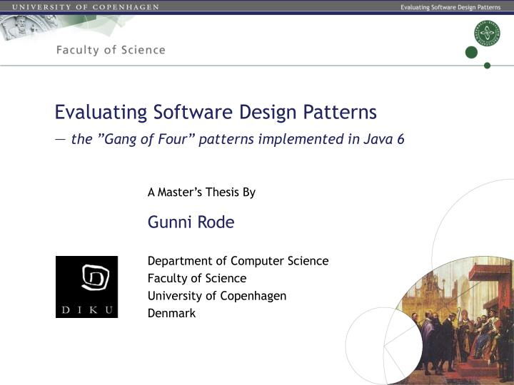 evaluating software design patterns the gang of four patterns implemented in java 6