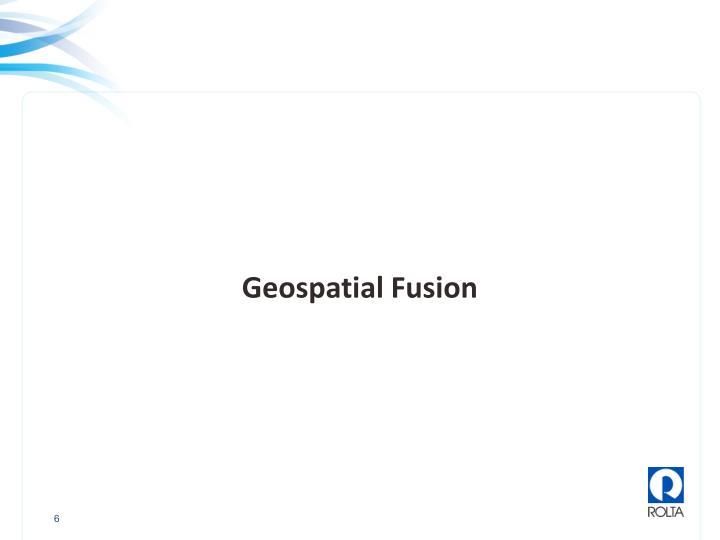 Geospatial Fusion