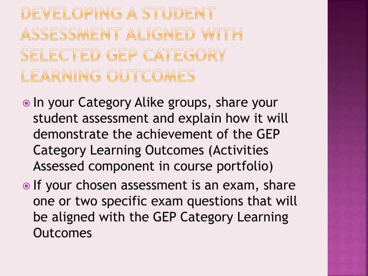 Developing a Student Assessment Aligned with Selected GEP Category Learning Outcomes