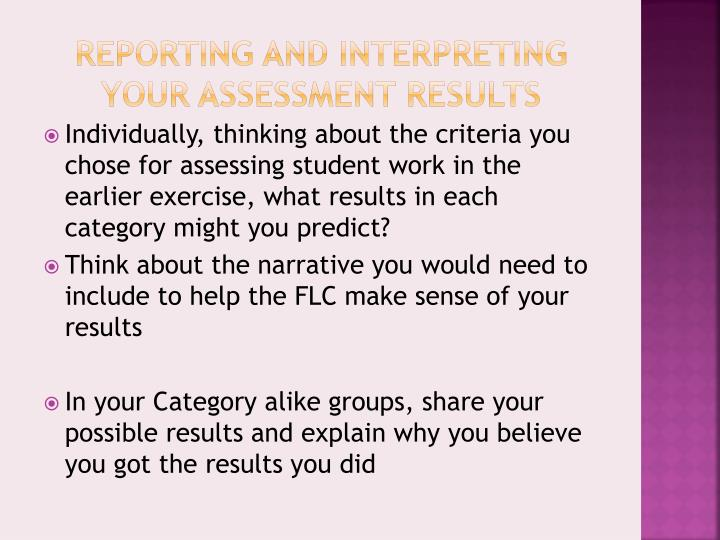 Reporting and Interpreting Your Assessment Results