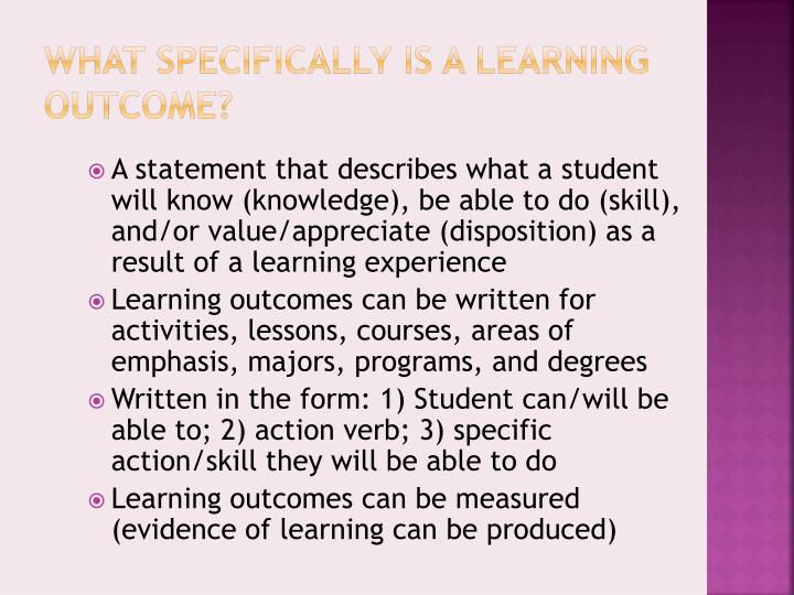 What Specifically is a Learning Outcome?