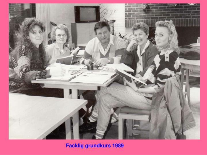 Facklig grundkurs 1989