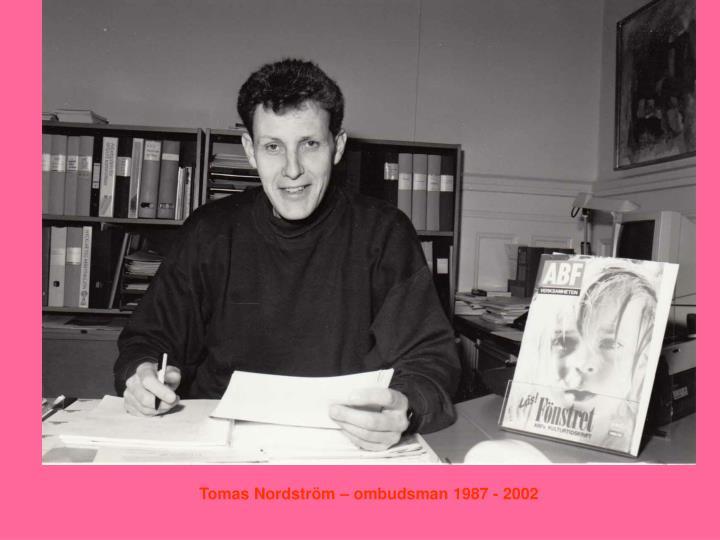 Tomas Nordström – ombudsman 1987 - 2002