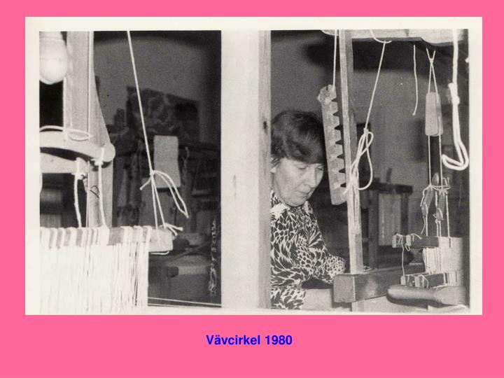 Vävcirkel 1980