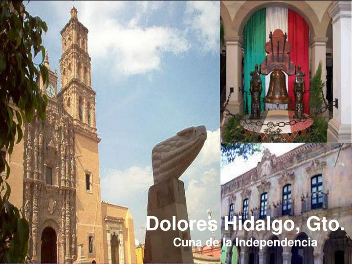 Dolores Hidalgo, Gto.