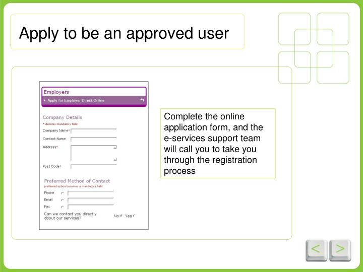 Apply to be an approved user