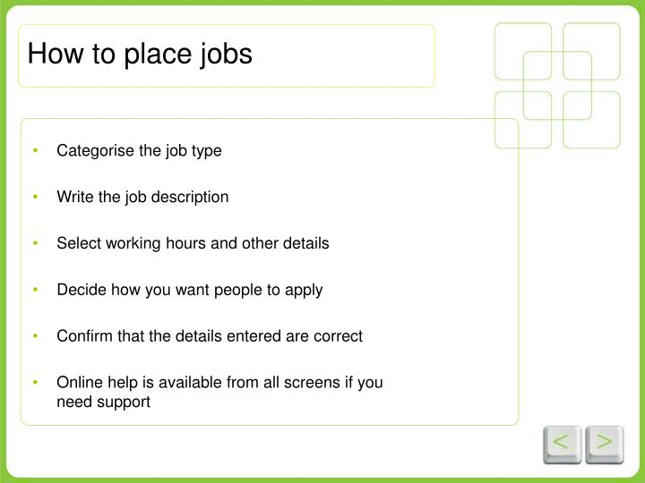 How to place jobs
