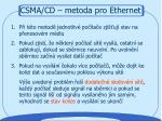 csma cd metoda pro ethernet