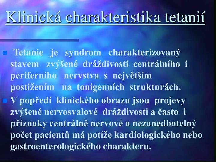 Klinická charakteristika tetanií