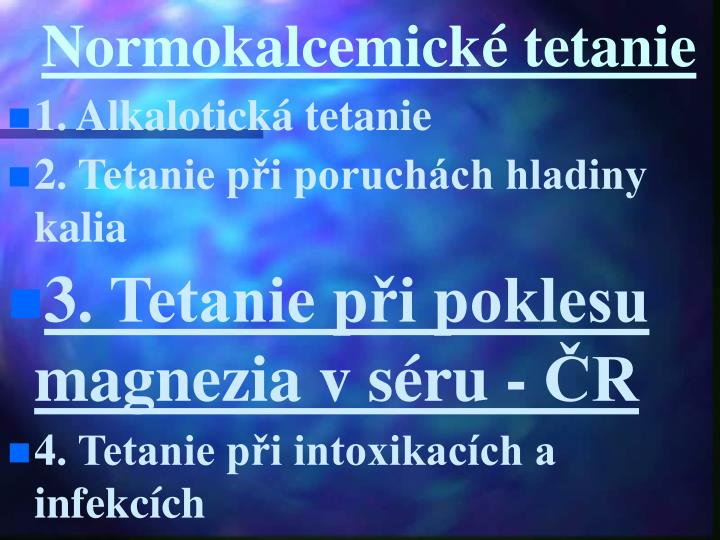 Normokalcemické tetanie
