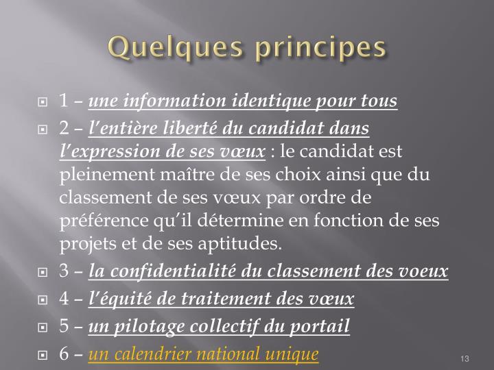 Quelques principes