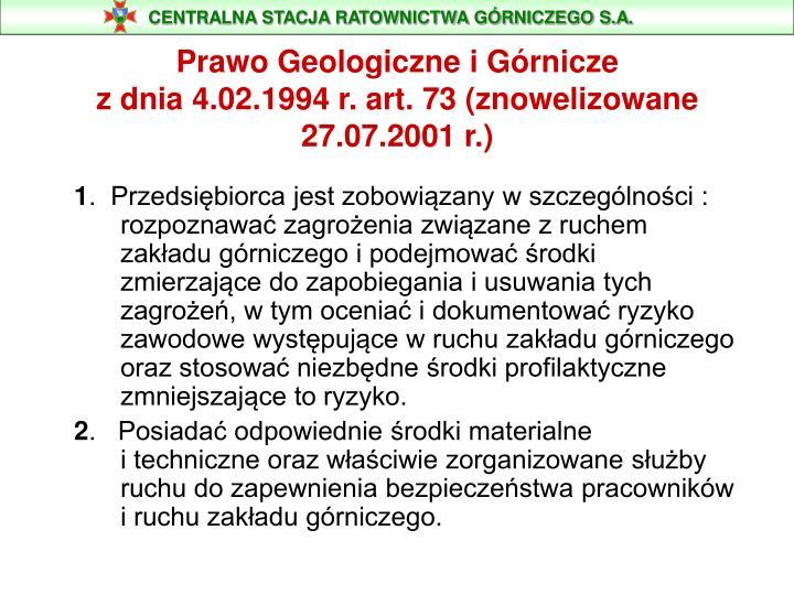 Prawo geologiczne i g rnicze z dnia 4 02 1994 r art 73 znowelizowane 27 07 2001 r
