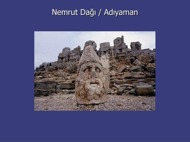 Nemrut Dağı / Adıyaman