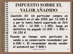 impuesto sobre el valor a adido47
