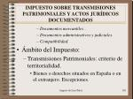 impuesto sobre transmisiones patrimoniales y actos jur dicos documentados2