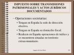 impuesto sobre transmisiones patrimoniales y actos jur dicos documentados3