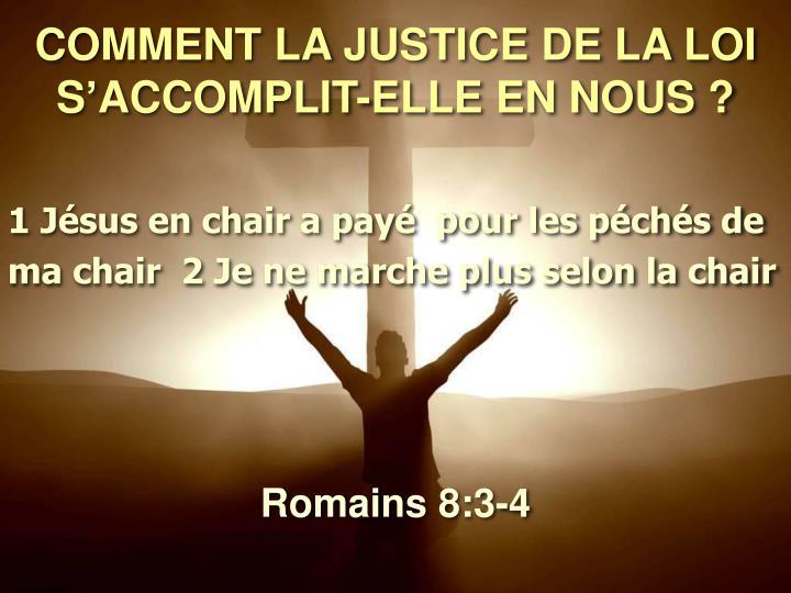 COMMENT LA JUSTICE DE LA LOI S