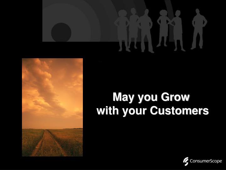 May you Grow