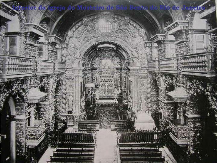 Interior da igreja do Mosteiro de São Bento do Rio de Janeiro