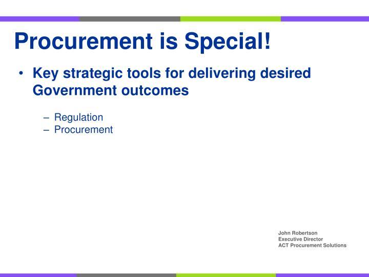 Procurement is Special!
