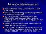 more countermeasures