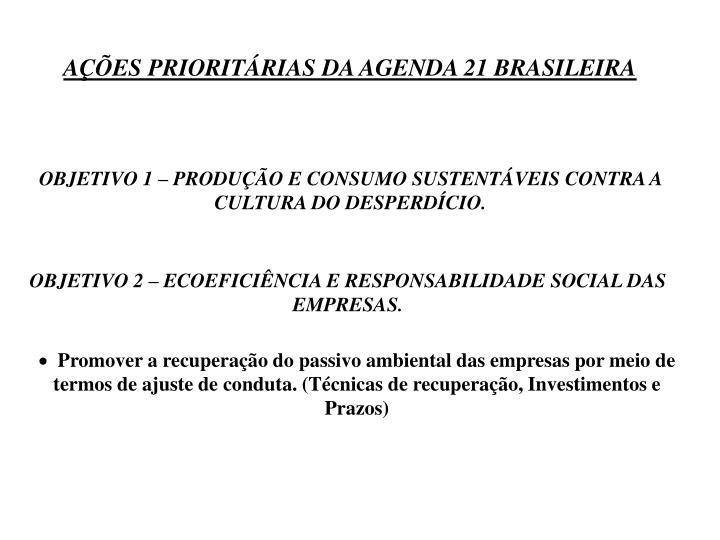 AÇÕES PRIORITÁRIAS DA AGENDA 21 BRASILEIRA
