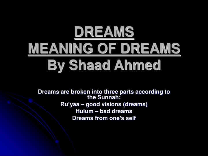 dreams meaning of dreams by shaad ahmed n.