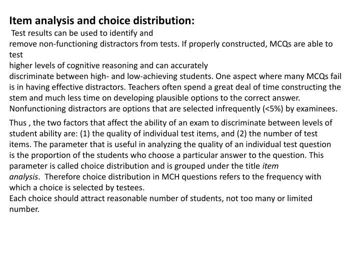 Item analysis and choice distribution: