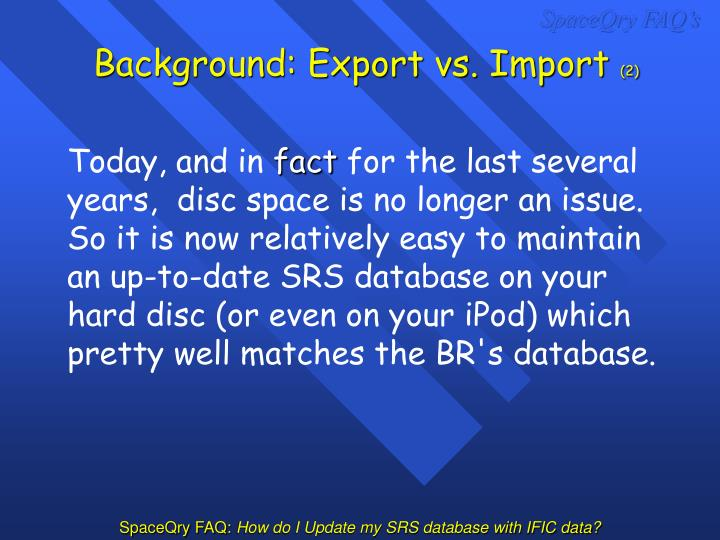 Background: Export vs. Import