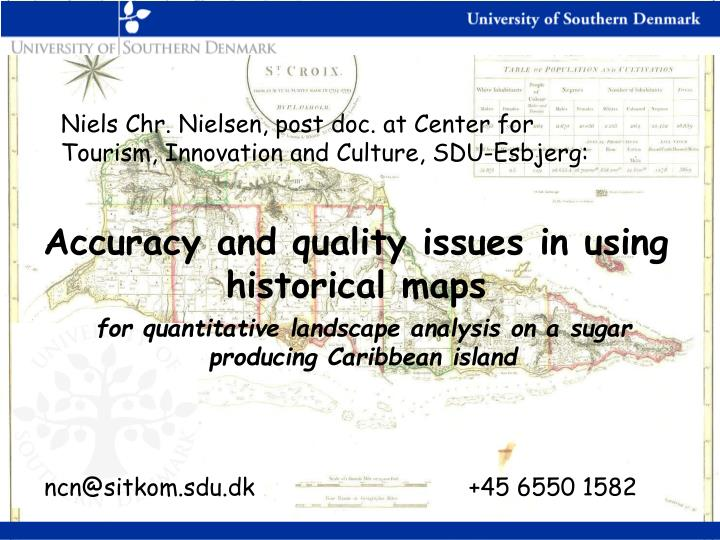 For quantitative landscape analysis on a sugar producing caribbean island