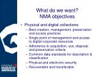 what do we want nma objectives
