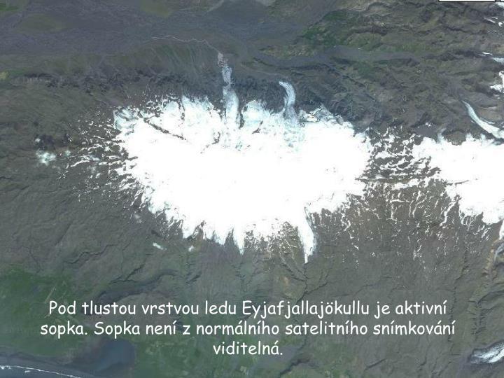 Pod tlustou vrstvou ledu