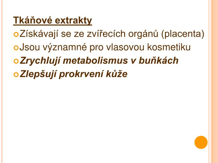Tkáňové extrakty