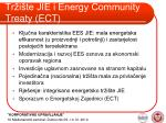 tr i te jie i energy community treaty ect