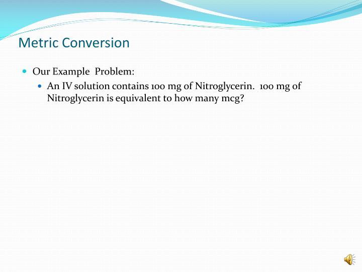 Metric conversion1