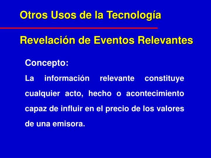 Otros Usos de la Tecnología
