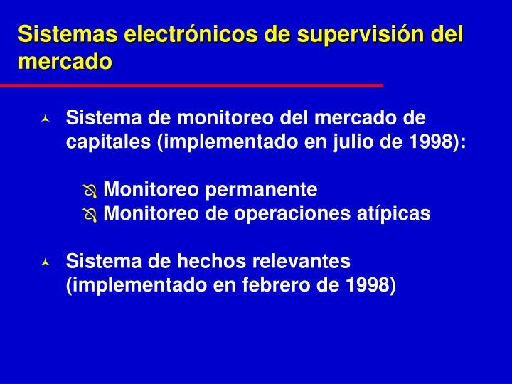 Sistemas electrónicos de supervisión del mercado