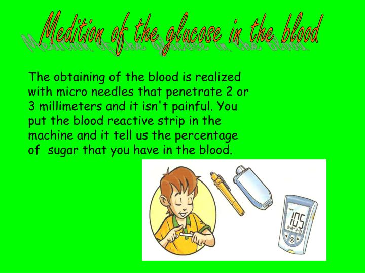 Medition of the glucose in the blood