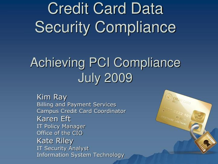 credit card data security compliance achieving pci compliance july 2009 n.