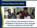 director supervisor week