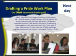 drafting a pride work plan no cowp any more thanks god