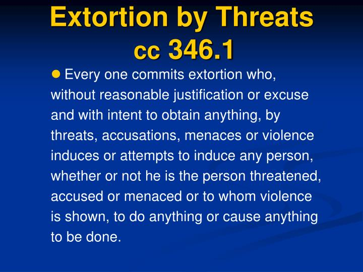 Extortion by Threats