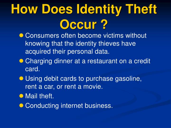 How Does Identity Theft Occur ?