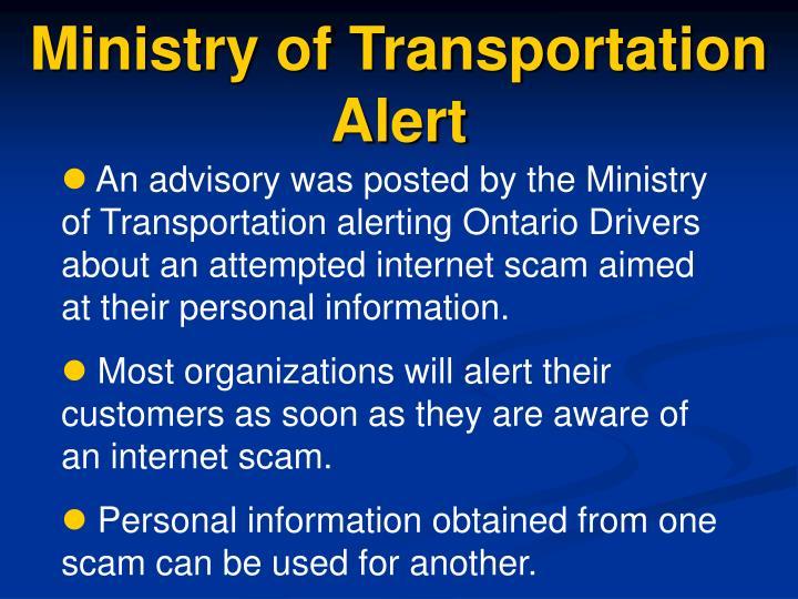 Ministry of Transportation Alert
